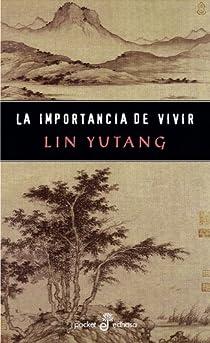 La importancia de vivir par Yutang