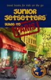 img - for Junior Jetsetters Guide to Paris (Junior Jetsetters City Guides) book / textbook / text book