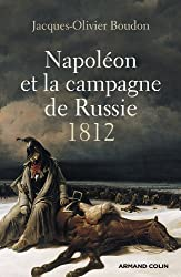 Napoléon et la campagne de Russie: 1812