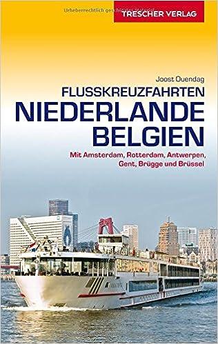 Flusskreuzfahrten Niederlande und Belgien