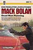 Dead Man Running (Mack Bolan, The Executioner #64)