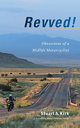 Revved! Obsessions of a Midlife - Holbrook Usa