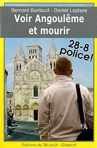 Voir Angouleme et mourir - police 28-8 ! par Bernard Baritaud