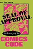 img - for Seal of Approval: The History of the Comics Code (Studies in Popular Culture) book / textbook / text book