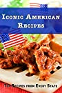 Iconic America Recipes: Top Recipes from Each State