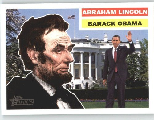(2009 Topps American Heritage Heroes SHORTPRINT #132 Abraham Lincoln/Barack Obama Kindred Heroes -)