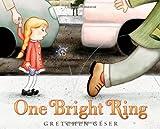 One Bright Ring, Gretchen Géser, 080509279X
