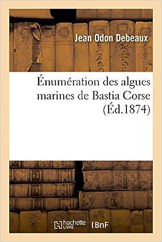 Lire Énumération des algues marines de Bastia Corse pdf, epub
