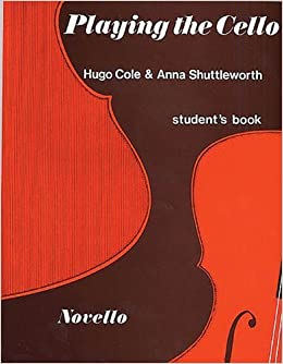 PLAYING THE CELLO STUDENT'S BOOK by Anna Shuttleworth (2004-03-01)