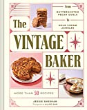img - for The Vintage Baker: More Than 50 Recipes from Butterscotch Pecan Curls to Sour Cream Jumbles book / textbook / text book