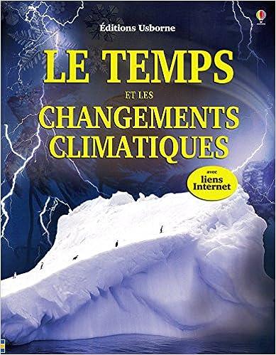 Télécharger en ligne LE TEMPS ET LES CHANGEMENTS CLIMATIQUES NE pdf