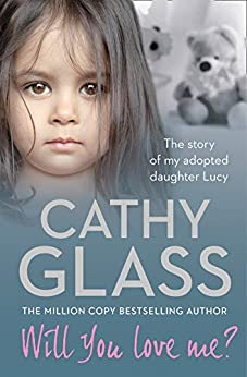 Cathy Glass Will You Love Me Free Download