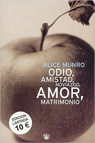 Odio, amistad, noviazgo - 10 euros (OTROS FICCION): Amazon.es: Alice Munro, Jaime Zulaika Goicoechea: Libros