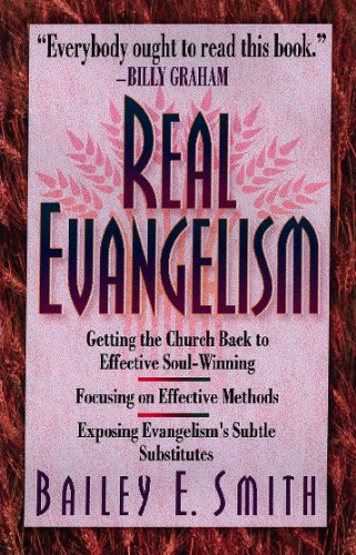 Real Evangelism - Bailey And Nelson