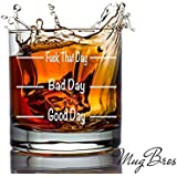 Funny Whiskey Glass Good Day Bad Day F That Day Old Fashioned Scotch Whiskey Wine Glass Novelty Gift