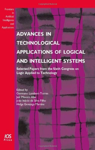 Advances in Technological Applications of Logical and Intelligent Systems: Selected Papers from the Sixth Congress on Lo