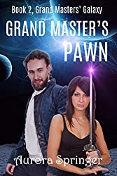 Grand Master's Pawn (Grand Masters' Galaxy Book 2)
