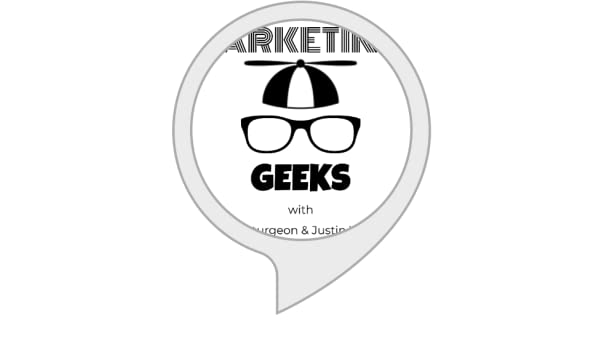 Amazon.com: Marketing Geeks Alert: Alexa Skills