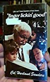 Life As I Have Known It Has Been Finger Lickin' Good, Harland Sanders, 0884190536