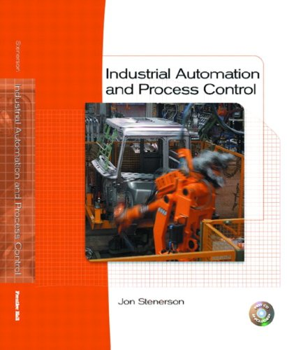 Industrial Automation and Process Control: Jon Stenerson