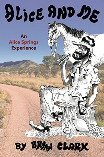 Alice and Me: An Alice Springs Experience ()