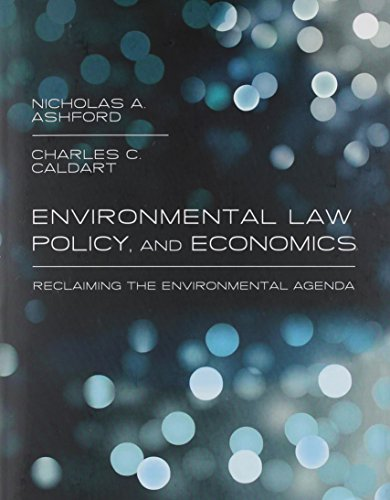 Environmental Law, Policy, and Economics: Reclaiming the Environmental Agenda (The MIT Press)