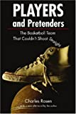 Players and Pretenders, Charley Rosen, 0803259646