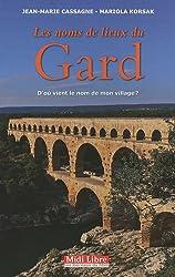 Les noms de lieux du Gard : D'où vient le nom de mon village ?