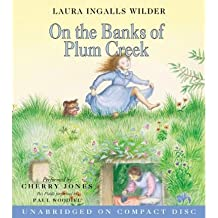 On the Banks of Plum Creek CD (Little House the Laura Years (Audio)) (CD-Audio) - Common