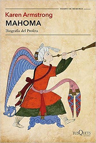 Mahoma: Biografía Del Profeta por Karen Armstrong epub
