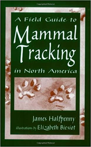 Book A Field Guide to Mammal Tracking in North America by James C. Halfpenny (1986-04-03)