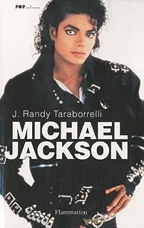 Michael Jackson, la magie et la folie, toute l'histoire, Taraborrelli, Randy J.