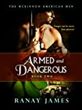 Armed And Dangerous (The McKinnon Legends Book 7)