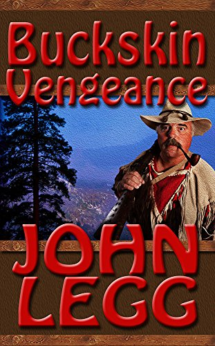 Buckskin Vengeance (Buckskin Series Book 2)