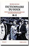 Dictionnaire du rock. Tome 2 : M-Z par Assayas