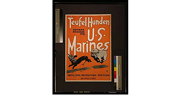 Photo: World War I Size: 8x1 1917 WWI United States Marine Devil Dog Teufel Hunden Recruiting