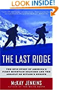 #4: The Last Ridge: The Epic Story of America's First Mountain Soldiers and the Assault on Hitler's Europe