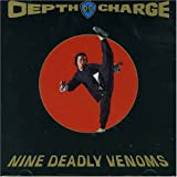 Nine Deadly Venoms by Depth Charge (1994-11-22)