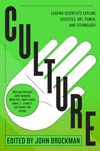 Culture: Leading Scientists Explore Civilizations, Art, Networks, Reputation, and the Online Revolution (Best of Edge Series) cover