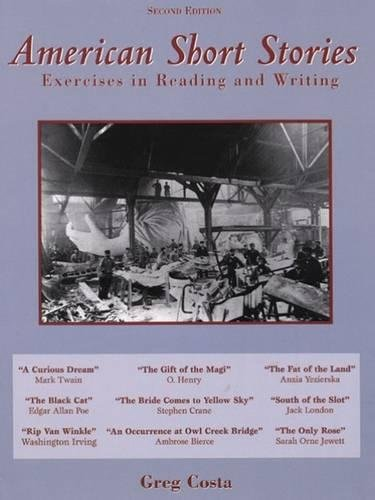 American Short Stories: Exercises in Reading and Writing