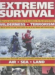 Extreme Survival: Wilderness, Terorism, Air, Sea, Land