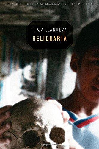 Reliquaria (Prairie Schooner Book Prize in Poetry) by University of Nebraska Press