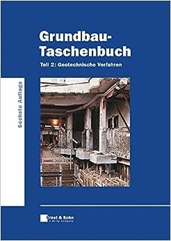 Grundbau Taschenbuch: Geotechische Verfahren Teil 2 6a