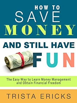 How To Save Money And Still Have Fun The Easy