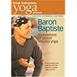 Yoga Journal: Baron Baptiste's Foundations of Power Vinyasa Yoga - Best Live Workout