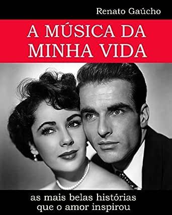 Amazon.com.br eBooks Kindle: A MÚSICA DA MINHA VIDA: as