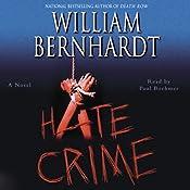 Hate Crime | William Bernhardt