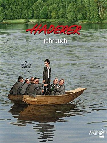 Haderer Jahrbuch: Nr. 10 (Haderer Jahrbücher) Taschenbuch – 10. Oktober 2017 Gerhard Haderer Scherz & Schund Fabrik 3903055204 Comic / Humor