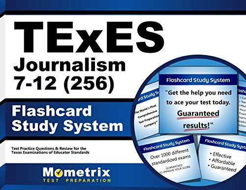 TExES Journalism 7-12 (256) Flashcard Study System: TExES Test Practice Questions & Review for the Texas Examinations of Educator Standards (Cards)