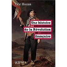 Une histoire de la Révolution française (LA FABRIQUE) (French Edition)